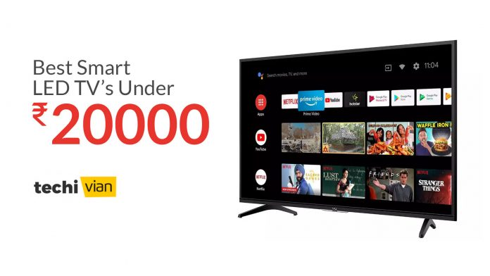 Best Full HD Smart LED TVs under 20,000 in India