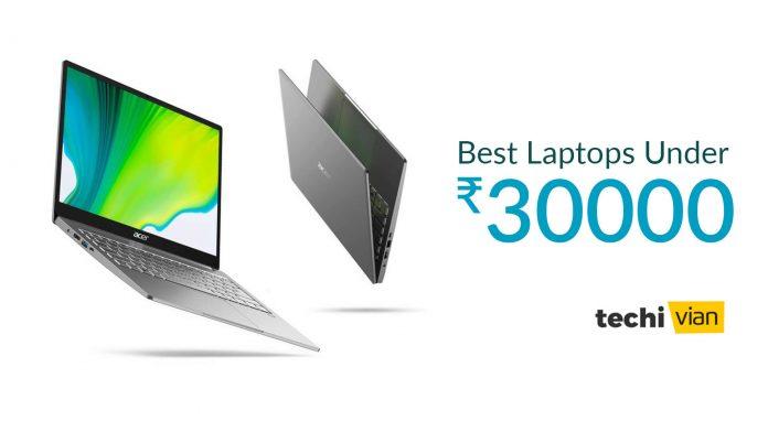 Best Laptops under 30000 in India - techivian