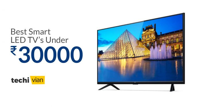 Best Smart LED TVs Under 30,000 in India