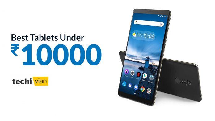 Best Tablets Under 10000 in India 2020 - Techivian
