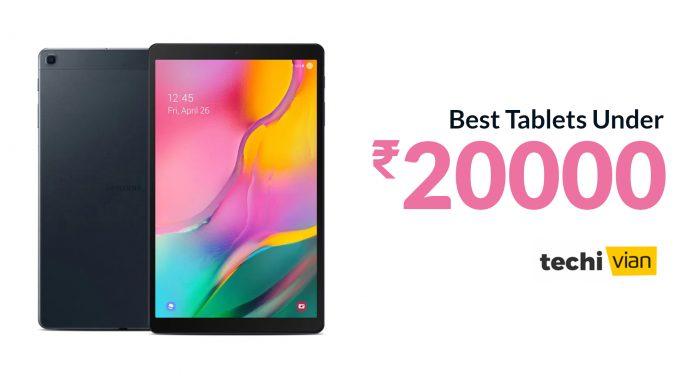 Best Tablets Under 20000 in India 2020 - Techivian