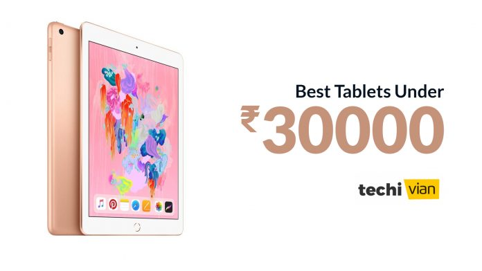 Best Tablets Under 30000 in India 2020 -Techivian