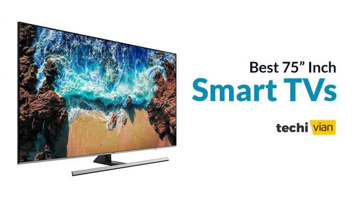Best 75 Inch Smart TVs in India 2020 - Techivian