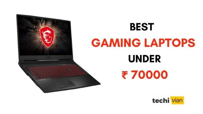 Best Gaming Laptops under 70000 in India - techivian