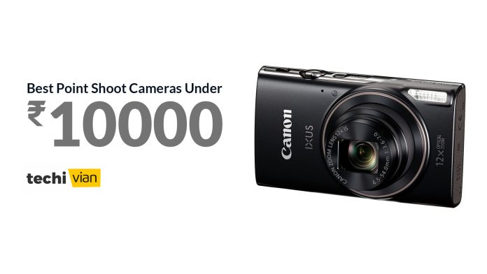 Best Point Shoot Cameras under 10000 in India 2020 - Techivian
