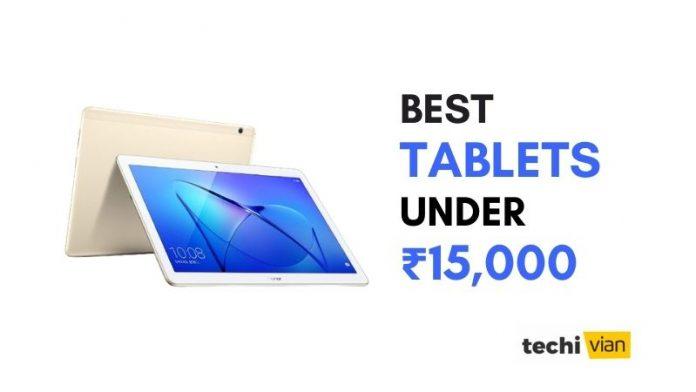 Best Tablets Under 15,000 in India - techivian