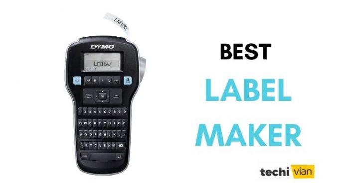Best Label Maker In India 2020 - techivian