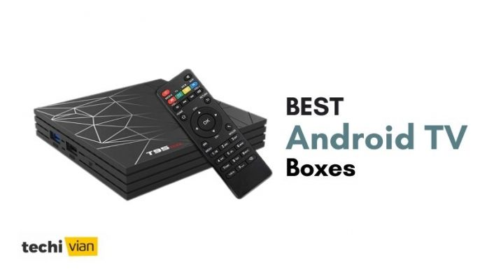 Best Android TV Boxes in India -Techivian