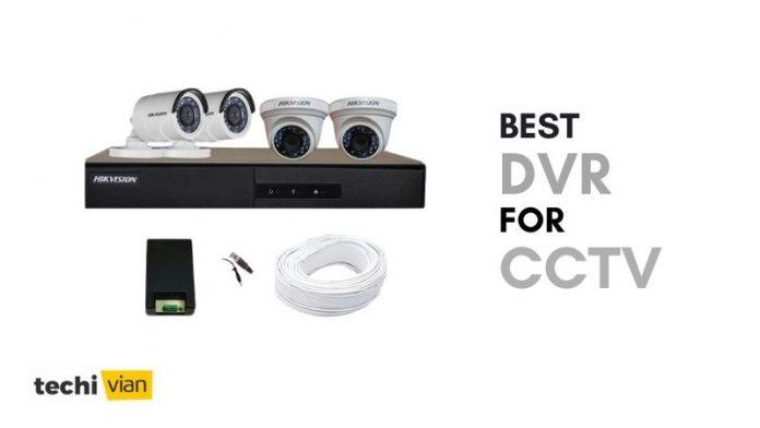 Best DVR for CCTV in India - Techivian