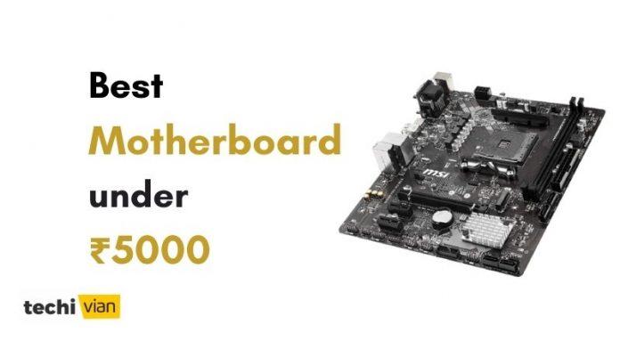 Best Motherboard under 5000 in India -techivian